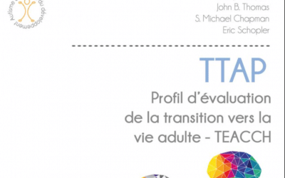 M6 – Connaître et apprendre à utiliser le TTAP (Teach Transition Assessment Profile)